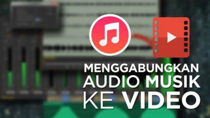 Cara Menggabungkan Video dan Musik Audio di Premiere Pro