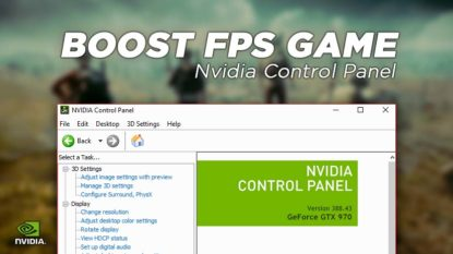 Cara Boost FPS Game Dengan Nvidia Control Panel