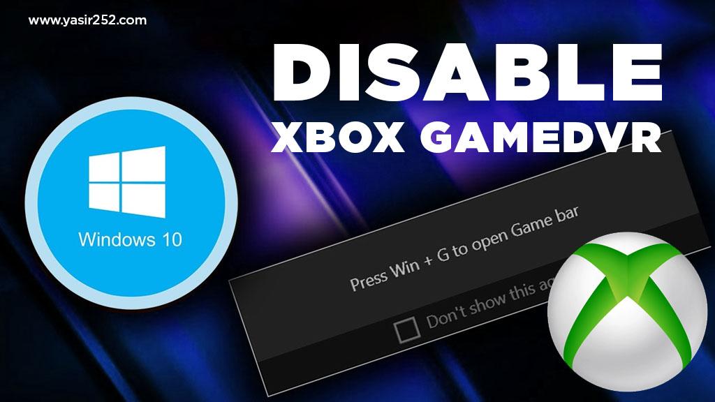 Cara Mematikan Xbox Game DVR Windows 10