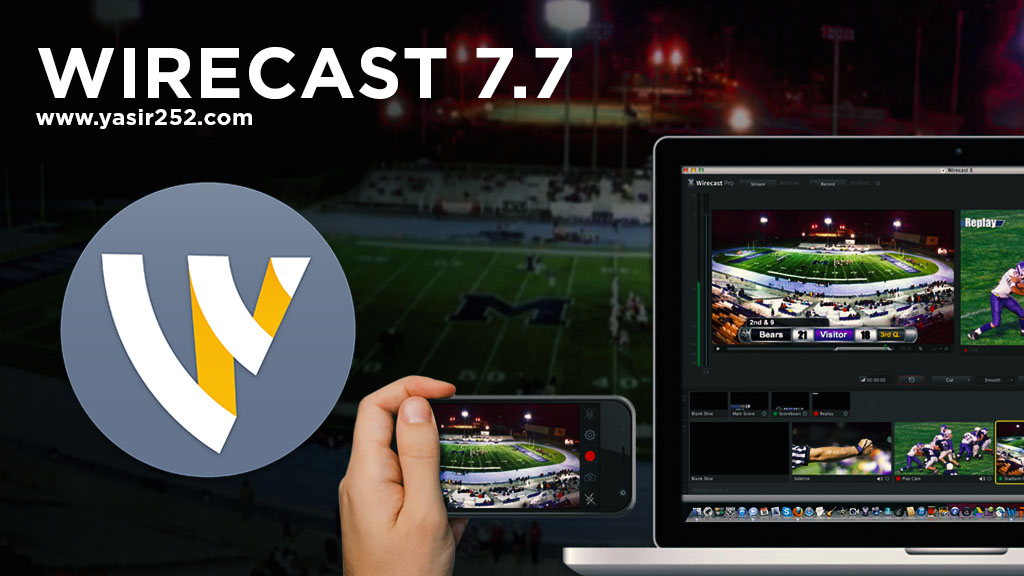 Download Software Live Streaming Youtube Facebook Wirecast 7.7 Full Version