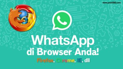 Cara Menggunakan Whatsapp Web di PC Browser Chrome Firefox Yasir252
