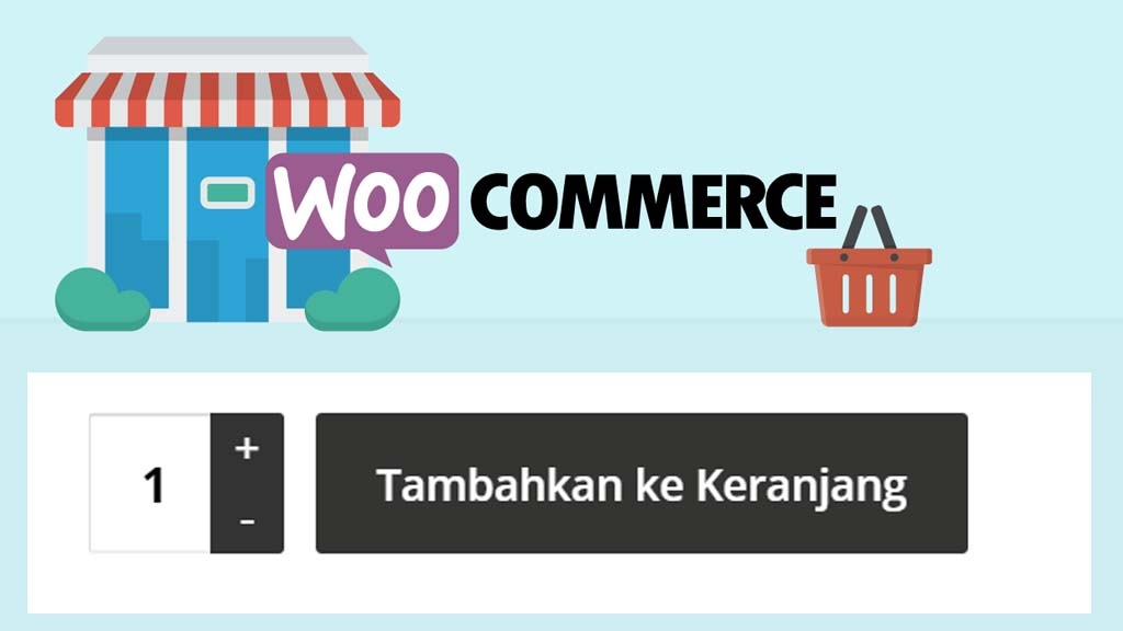 Cara Merubah Tulisan Tombol Add To Cart WooCommerce WordPress