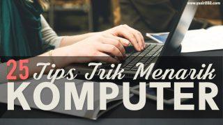 Tips Trik Menarik Komputer