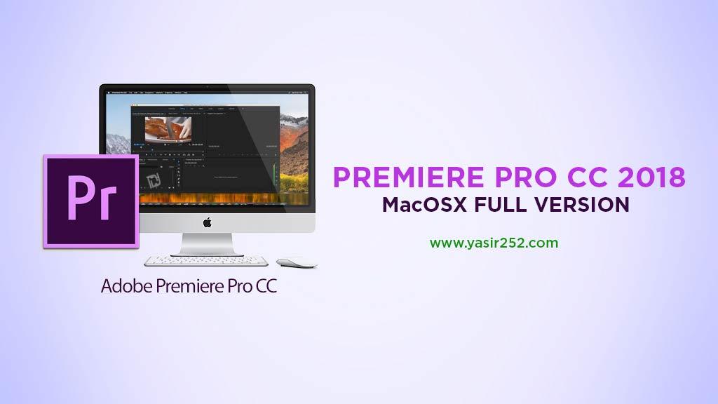 Download premiere pro cc2018 MacOSX full version patch zii terbaru