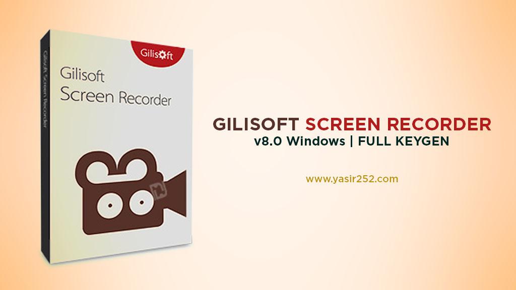 Download Software Merekam Komputer Layar Gilisoft Screen Recorder Full Version Yasir252
