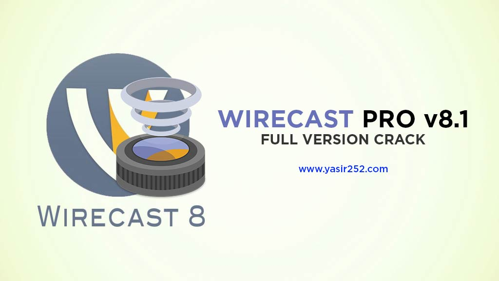Download Wirecast 8 Full Version Crack Windows Yasir252