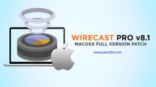 Download Wirecast 8 MacOSX Full Version Patch Crack Yasir252