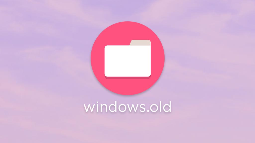 Cara menghapus folder windows old dan fungsi