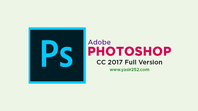 Adobe Photoshop CC 2017 Free Download Full Version