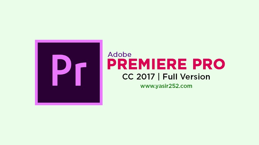 Download Adobe Premiere Pro CC 2017 Full Version Crack