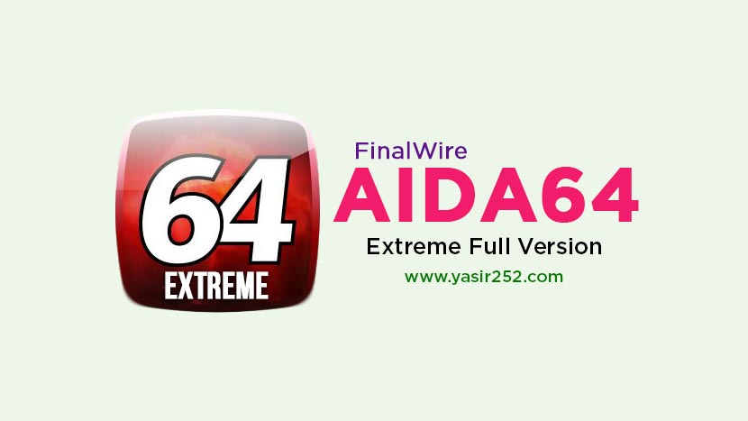 Download AIDA64 Extreme Full Version Serial