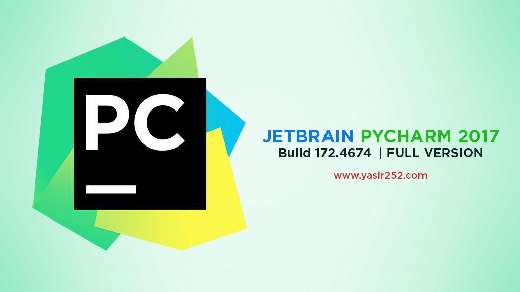 Download PyCharm Full Version 2017 Crack Yasir252