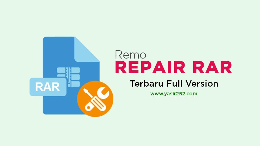 Download Remo Repair RAR Full Version Gratis