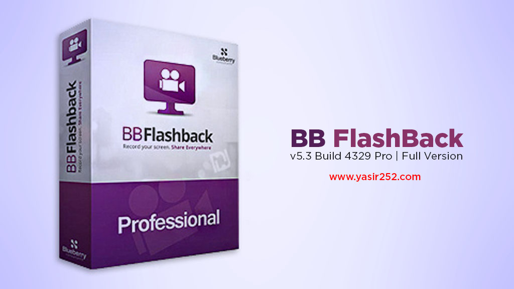 Download PC Screen Capture Full Version BB Flashback Pro 5 Yasir252