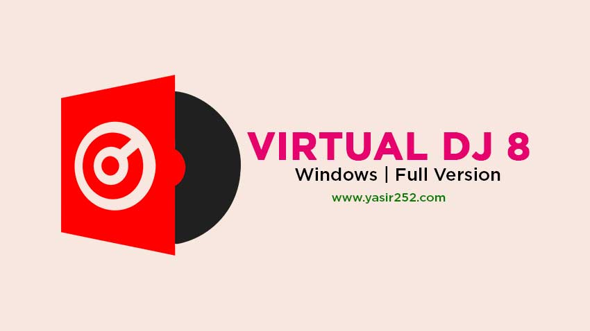 Download Virtual DJ 8 Pro Full Version + Plugins [GD] | YASIR252