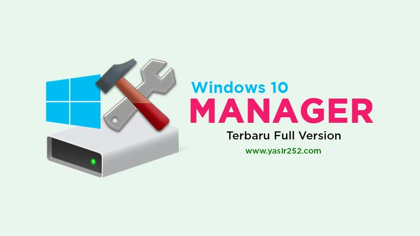 Download Windows 10 Manager Crack Full Version