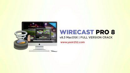 Download Wirecast 8 Full Version MacOSX Yasir252