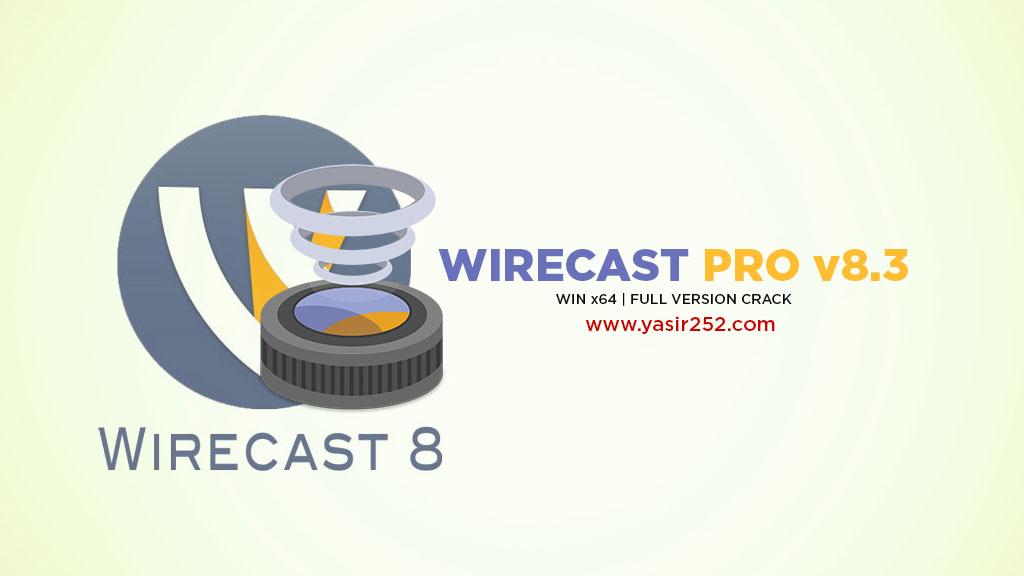 Download Wirecast 8 Full Version Windows