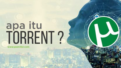 Pengertian Torrent Cara Kerja Torrent Yasir252