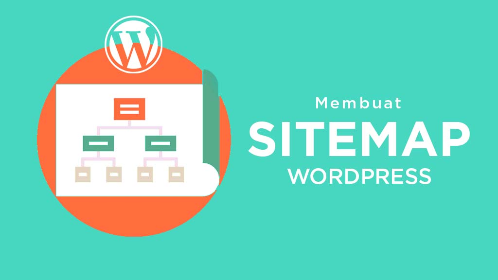 Cara Membuat Sitemap WordPress Website Yasir252
