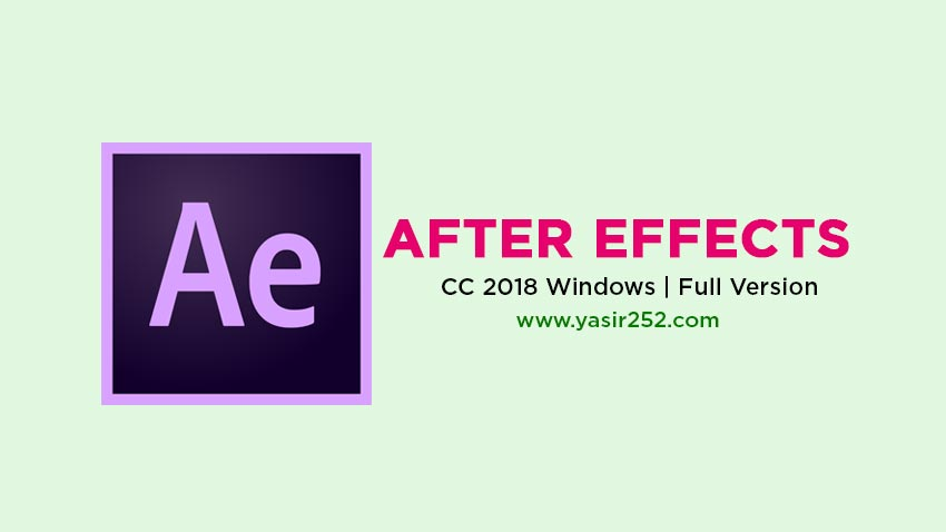 Download Adobe After Effects CC 2018 Full Version Gratis