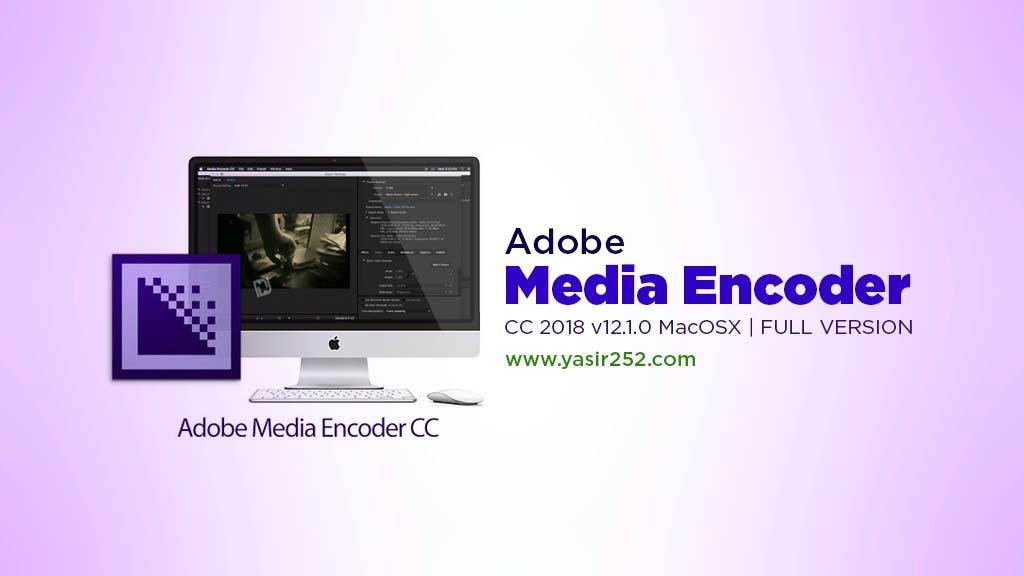 Download adobe media encoder cc2018 MacOSX full version patch zii