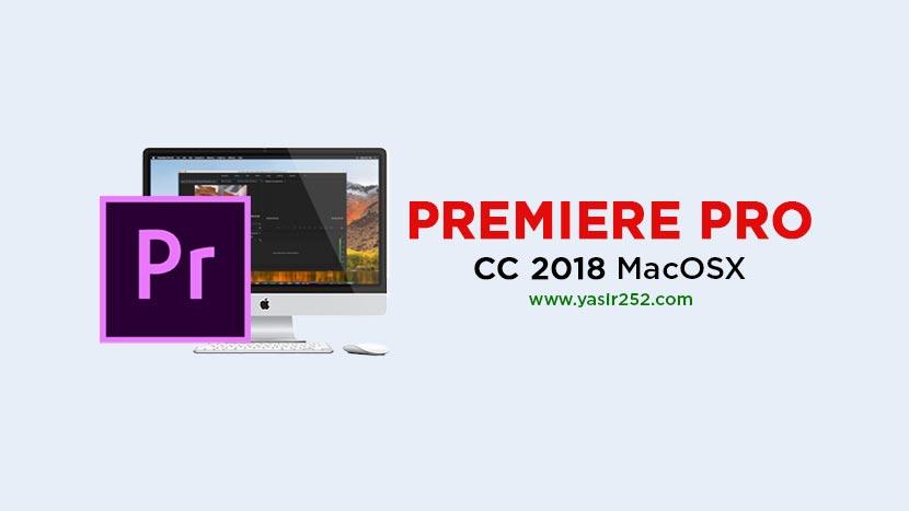 Download Adobe Premiere Pro CC 2018 MacOSX Full Version Mac