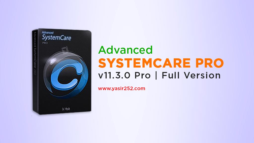 Download Advanced SystemCare Pro Terbaru Full Crack Version Yasir252