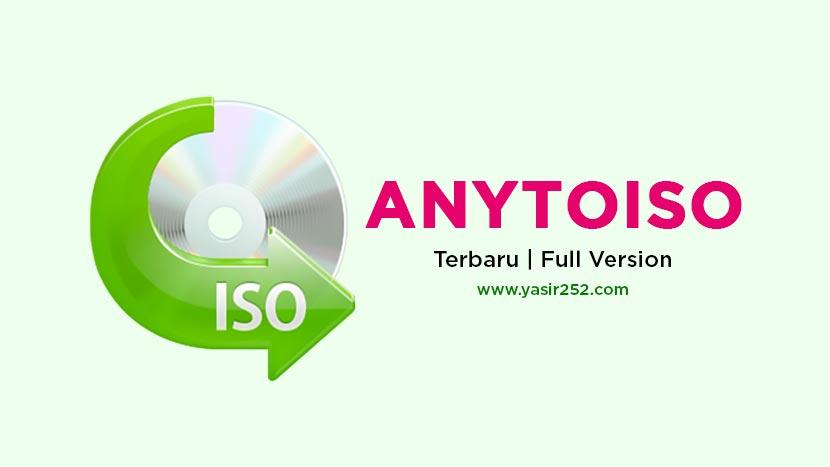 Download AnyToISO Full Version