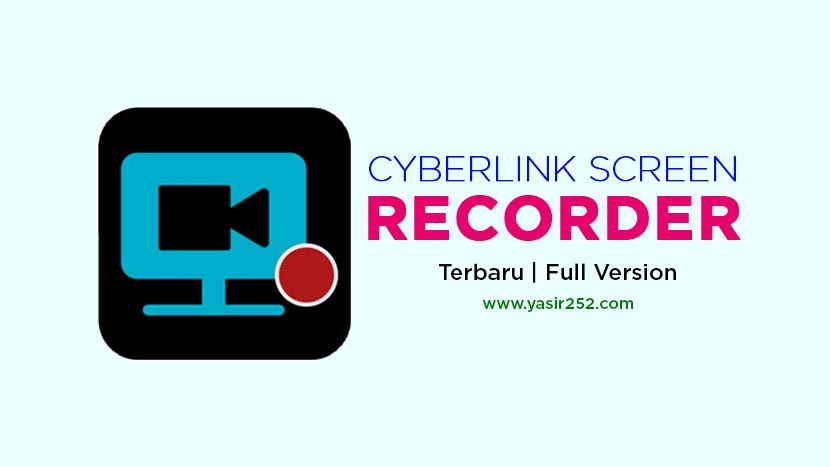 Download Cyberlink Screen Recorder Full Version Gratis