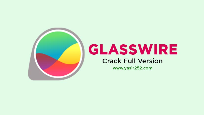 Download Glass Wire Elite Full Version Crack