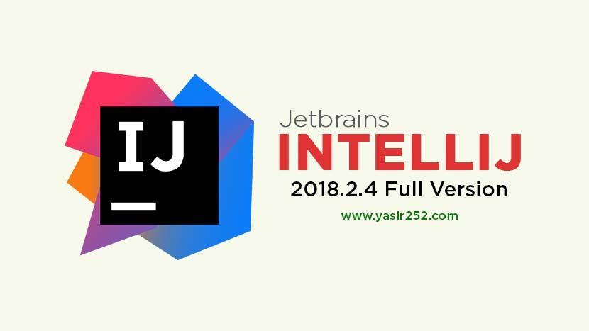 Download Intellij Full Version 2018.2.4 Terbaru Gratis