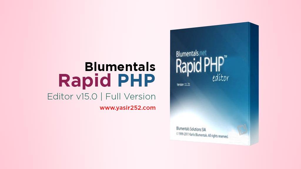 Download Rapid PHP 2018 Full Version Yasir252