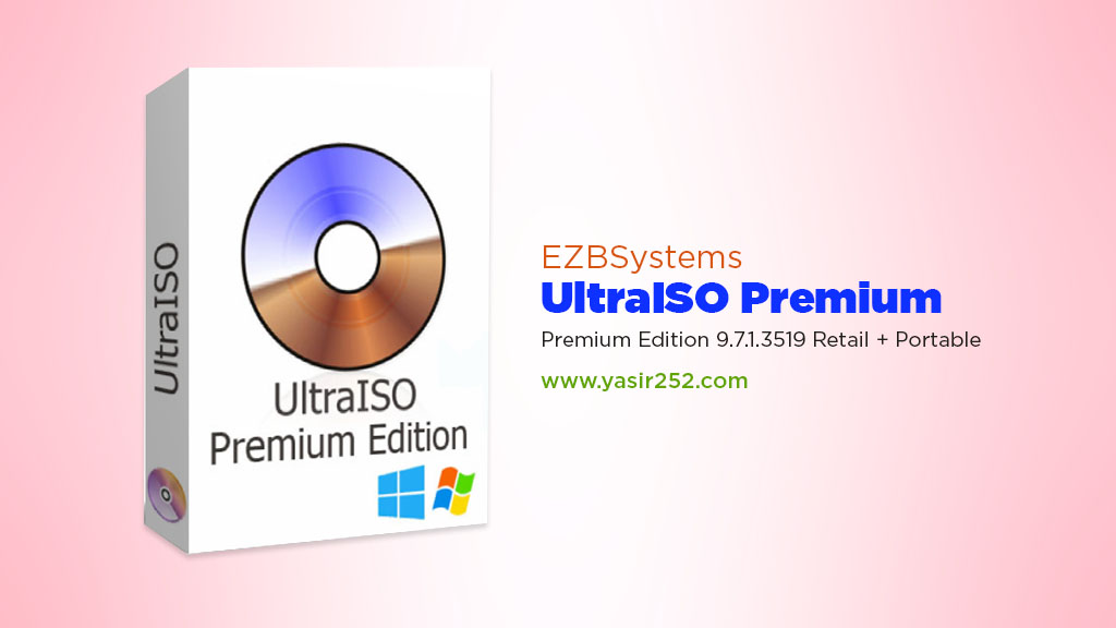 Download Ultra ISO Full Version Premium Edition Portable Yasir252