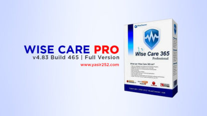 Download Wise Care 365 Pro Full Crack Yasir252