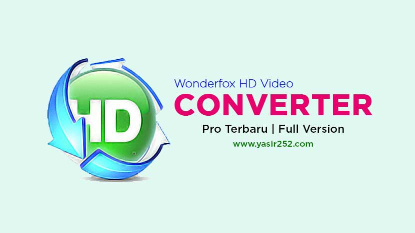 Download Wonderfox HD Video Converter Factory Pro Full Version Gratis