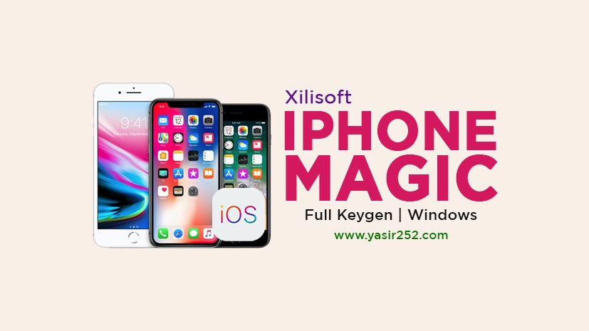 Download Xilisoft iPhone Magic Platinum Full Version