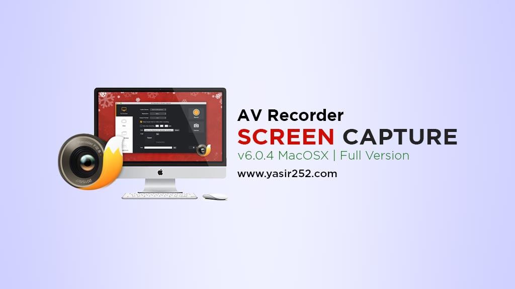Screen Recorder Mac Download Full Version Yasir252