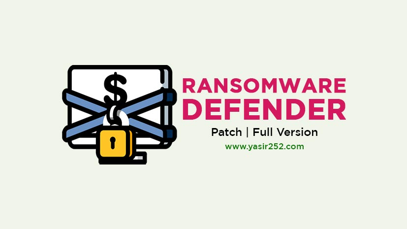 Download Ransomware Defender Full Version Patch