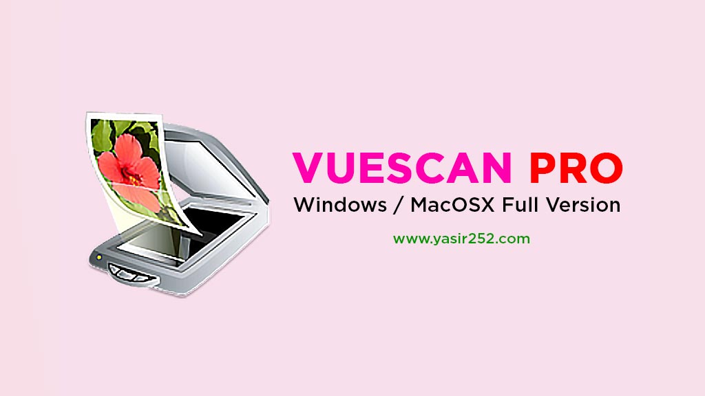 Download Vuescan Full Version Crack Windows