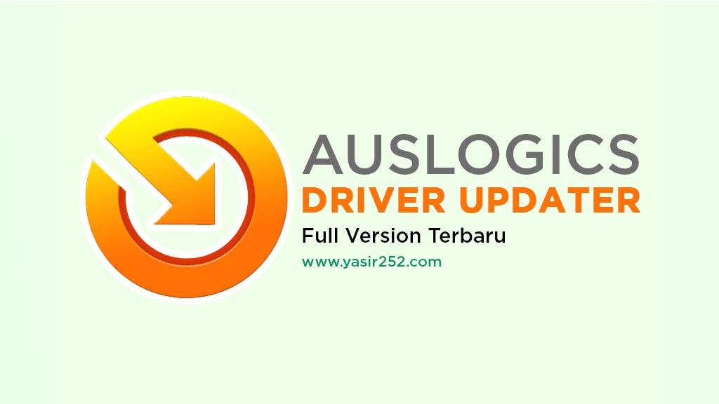 Update Driver Online dengan Auslogics Driver updater full version