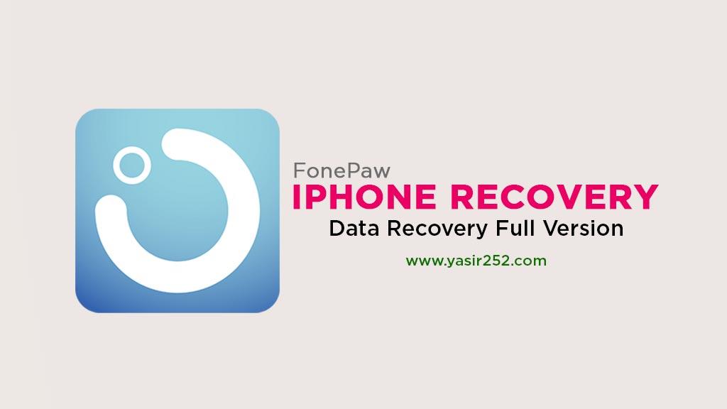 FonePaw iPhone Data Recovery v6.0 Full Version  YASIR252