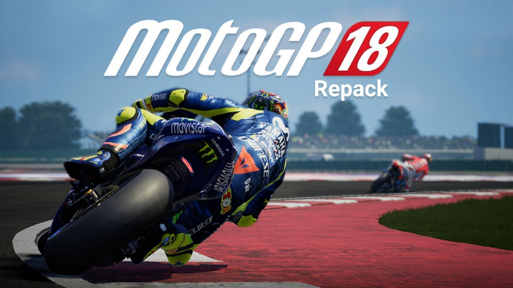 Download Game MotoGP 18 Full Repack [8.1GB] | YASIR252