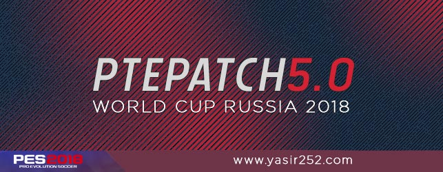Download PTE Patch 5.0 World Cup Russia PES 2018