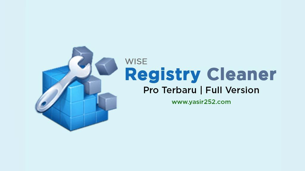 Download Wise Registry Cleaner Full Crack Yasir252