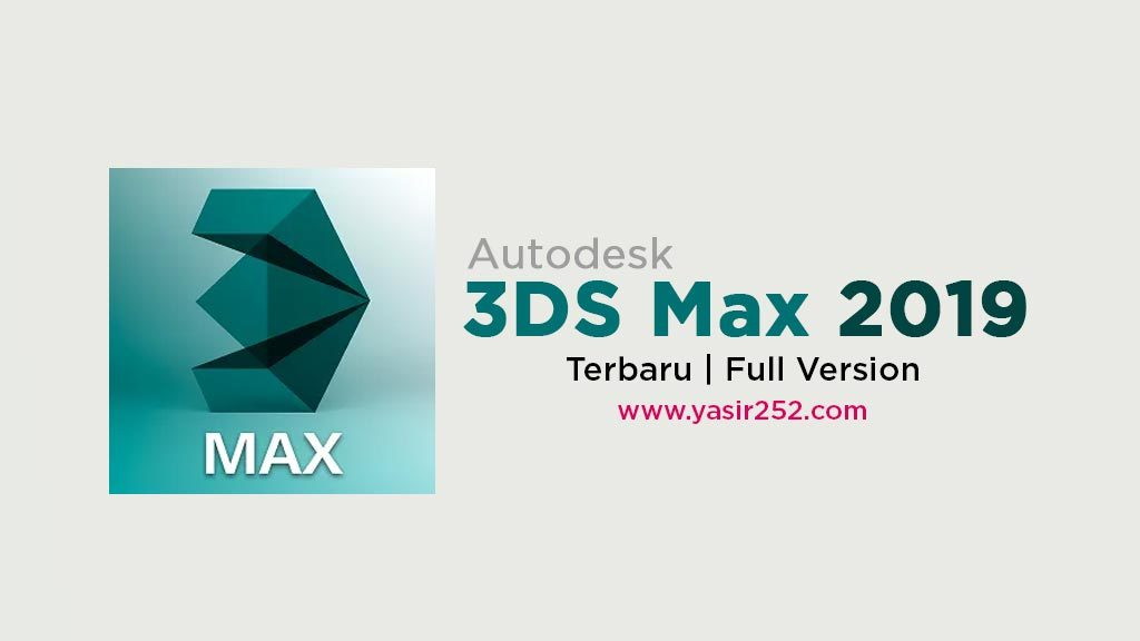 Download 3DS Max 2019 Full Version Windows