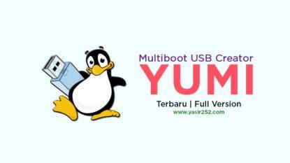 Download YUMI terbaru 2018 gratis yasir252