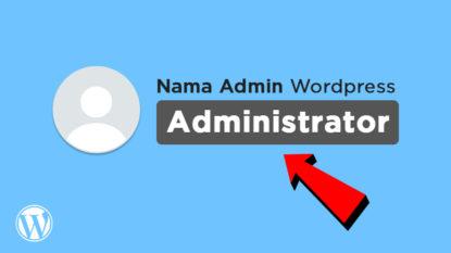 Cara Menampilkan Label Administrator di Komentar wordpress