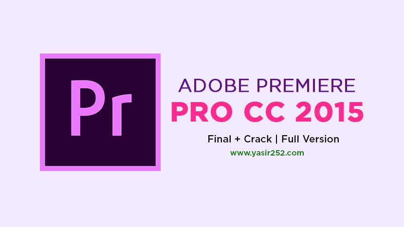 Download Adobe Premiere Pro CC 2015 Full Version Gratis