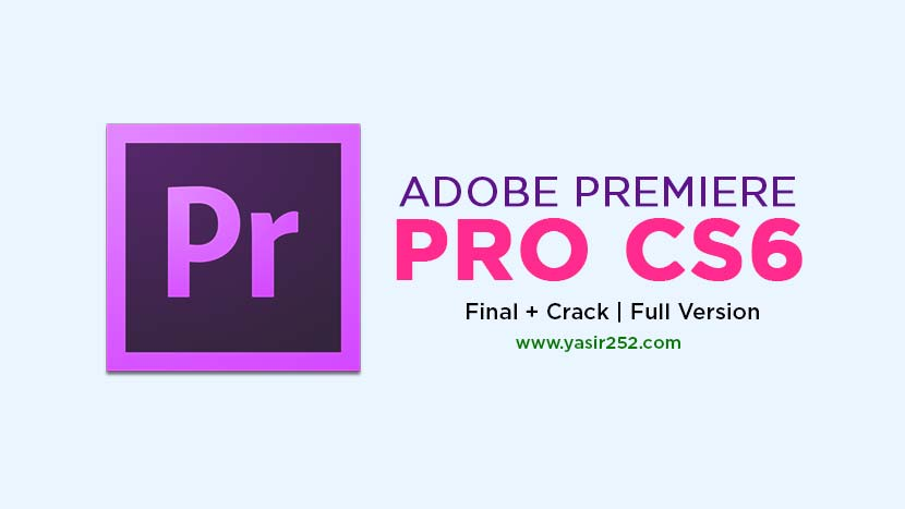 Adobe Premiere Pro CS6 Free Download Full Version